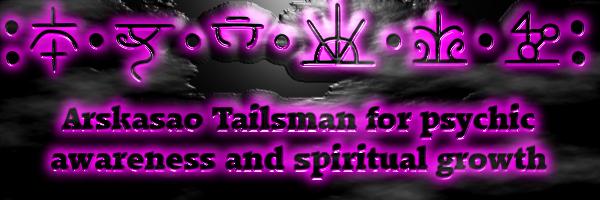 Arskasao Tailsman for psychic awareness and spiritual growth.png